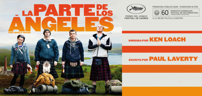 LA PARTE DE LOS ÁNGELES. (The angels' share) Sala Country Agosto 1 – 7. 4:30 y 7:00 p.m.