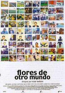220px-Flores_de_otro_mundo_film_poster