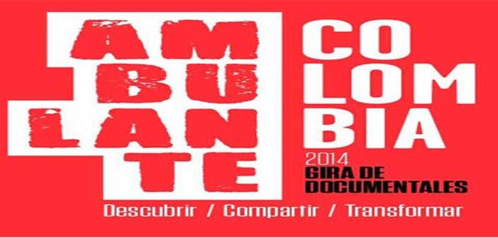 FESTIVAL AMBULANTE COLOMBIA 2014. Sala Country Septiembre 10 a 12. 3:00 y 5:00 p.m.