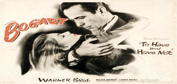 TENER Y NO TENER Cine foro Sala Boston MARTES 2 de Septiembre 6:00 pm Entrada Libre