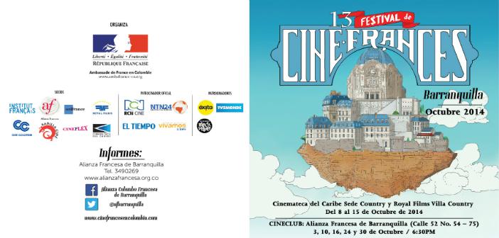 XIII FESTIVAL DE CINE FRANCÉS. Sala Country Octubre 8 a 14. 3:15, 6:15 y 9:15 p.m.