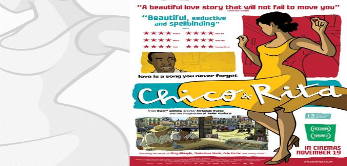 CHICO Y RITA Cine foro Sala Boston MARTES 28 de Octubre 6:00 pm Entrada Libre