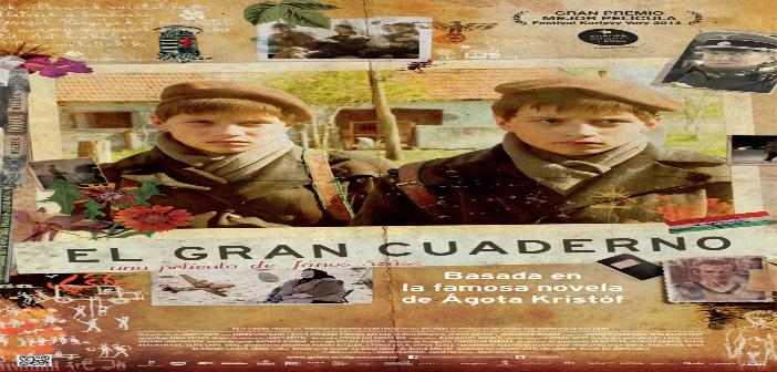 EL GRAN CUADERNO. (A nagy füzet)  Sala Country Marzo 30 a Abril 1. 4:30 y 7:00 p.m.
