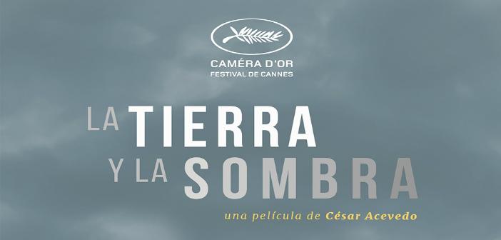 LA TIERRA Y LA SOMBRA.  Sala Country Julio 23 a 29: 4:30 y 7:00 p.m.