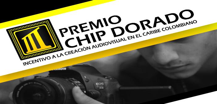 Abierta Convocatoria Premio CHIP DORADO