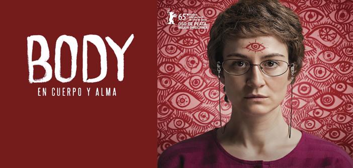 """BODY: EN CUERPO Y ALMA. (""""Cialo"""") Sala Country Agosto 13 a 19: 4:30 y 7:00 p.m."""