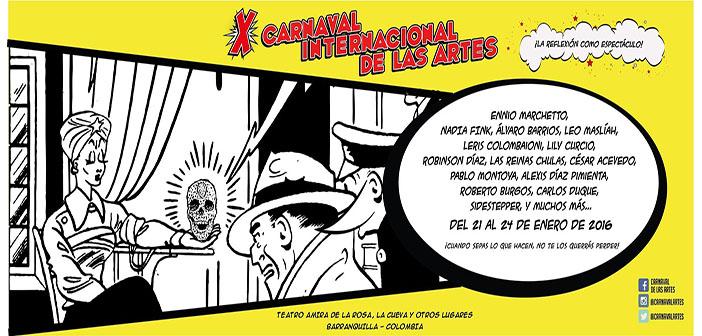 X Carnaval Internacional de las Artes en Cinemateca Sala Boston, el 22 y 23 de Enero a partir de las 10:00 am