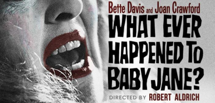 Cine Foro Sala Boston ¿Que pasó con Baby Jane? 29 de Marzo 5:50 pm Entrada Libre