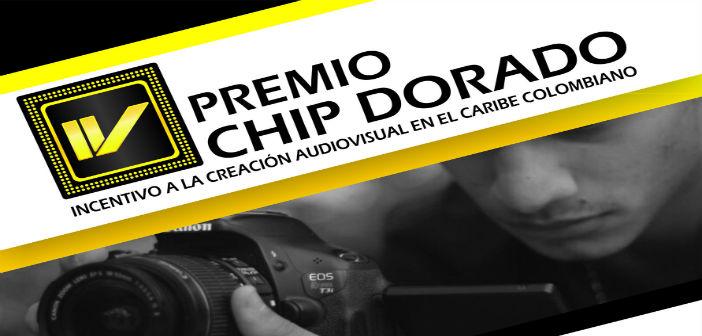 4° Premio Chip Dorado, abre convocatoria hasta septiembre 9.